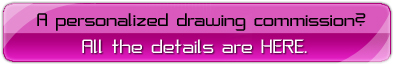 Click here for information about personalized drawing commissions